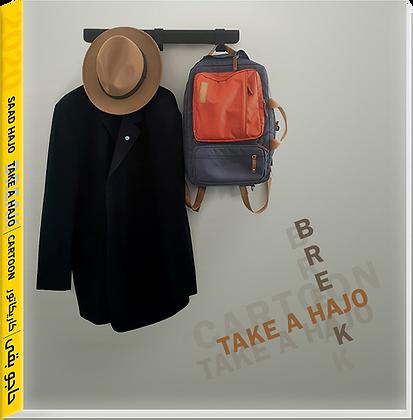 Take a Hajo | Take a Break