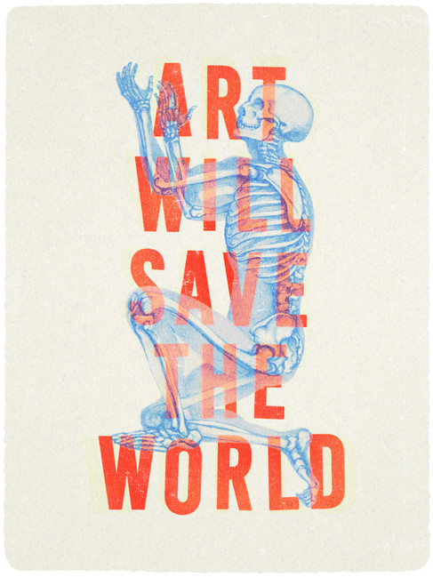 Art Will Save The World