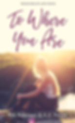 To Where You Are cover.JPG