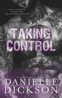 TAKING CONTROL - DANIELLE DICKSON.jpg