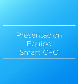 Presentacion de Equipo completo SMART CFO