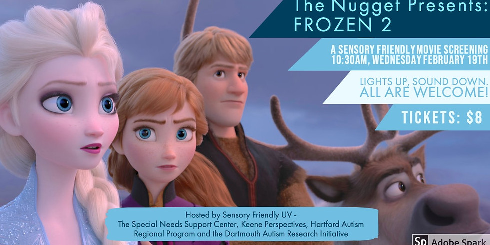 Frozen 2 at the Nugget Theater!