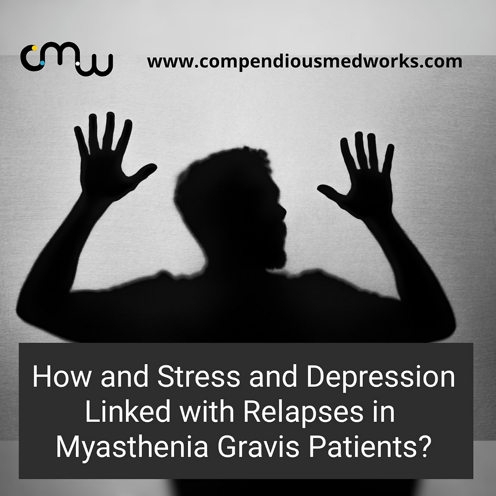 How is Stress and Depression Linked With Relapses in Myasthenia Gravis Patients?
