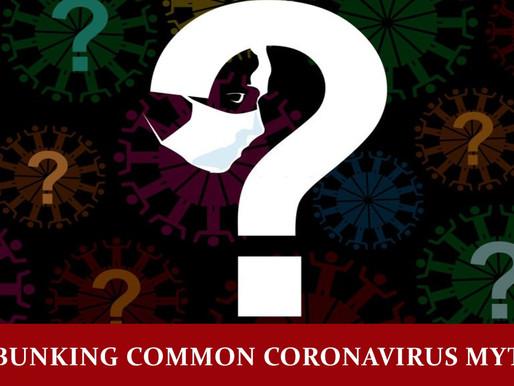 Debunking common coronavirus myths