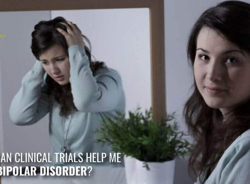 How can Clinical Trials help me with Bipolar Disorder?