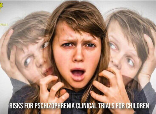 Risks of Schizophrenia Clinical Trials for Children