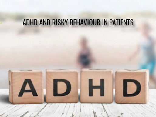 ADHD and Risky Behavior in Patients
