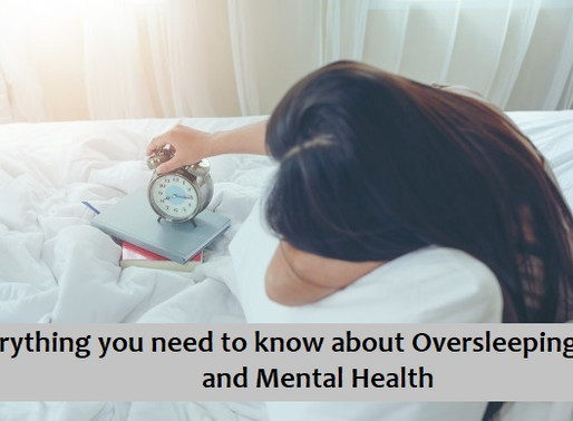 Everything you need to know about Oversleeping and Mental Health