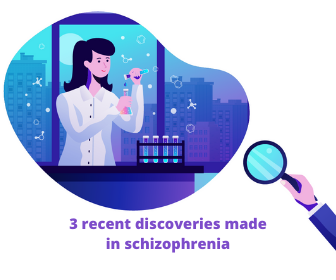 3 recent discoveries made in schizophrenia