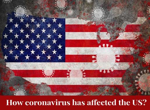 How coronavirus has affected the US?