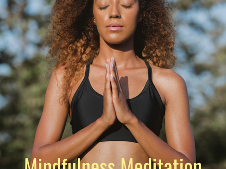 Mindfulness Meditation: What is it?