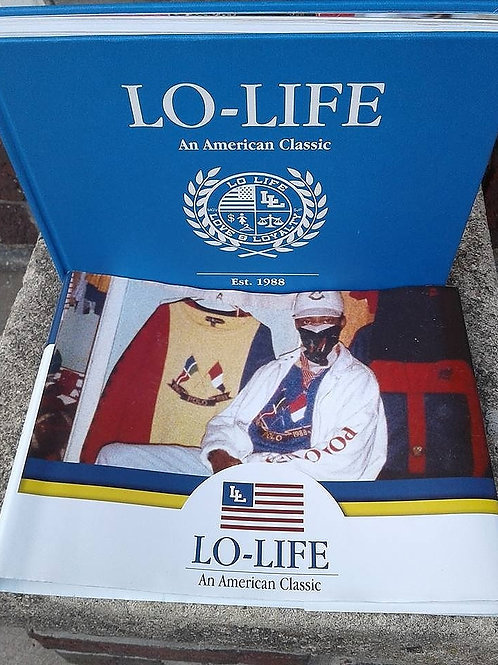 LO LIFE: AN AMERICAN CLASSIC (The Book)