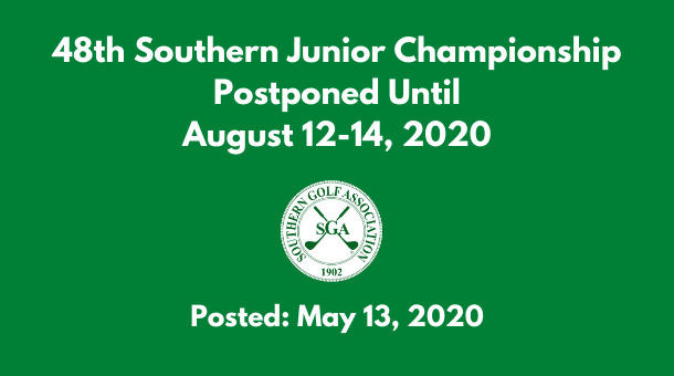 Southern Junior Championship Postponed to August 12-14