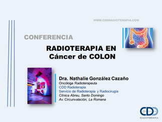 Conferencia: Radioterapia en Cáncer de COLON
