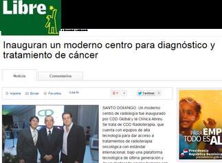 Diario Libre: Inauguran un moderno centro para diagnóstico y tratamiento del cáncer