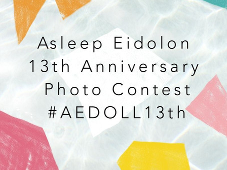 Asleep Eidolon 13th Anniversary Photo Contest