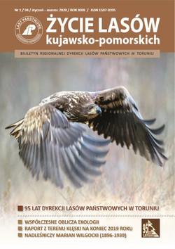 Życie Lasów Kujawsko-Pomorskich - biuletyn styczeń - marzec 2020