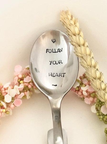 """Cuillère gravée """"FOLLOW YOUR HEART"""""""