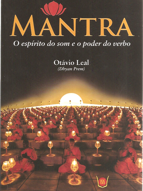 """Livro """"Mantra: O Espírito do som e o poder do verbo"""" - Otávio Leal"""