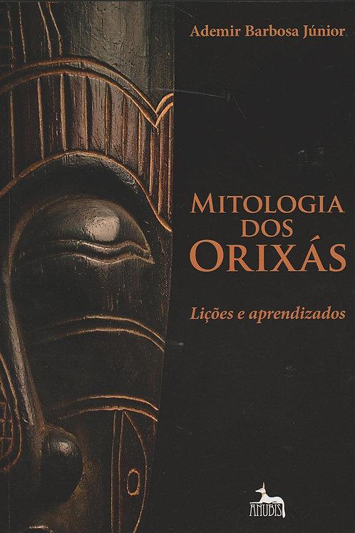 """Livro """"Mitologia dos Orixás: Lições e Aprendizados"""" -"""