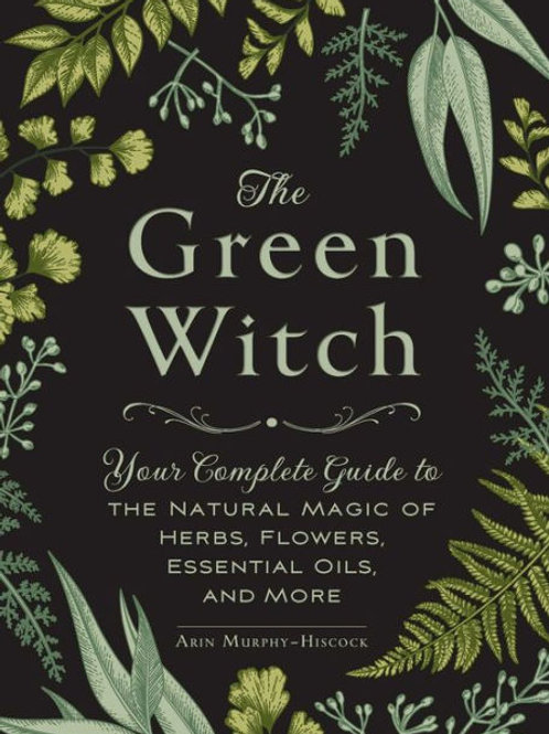 """Livro """"The Green Witch"""" - Arin Murphy-Hiscock"""