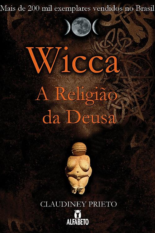 """Livro """"Wicca: A Religião da Deusa"""" - Claudiney Prieto"""