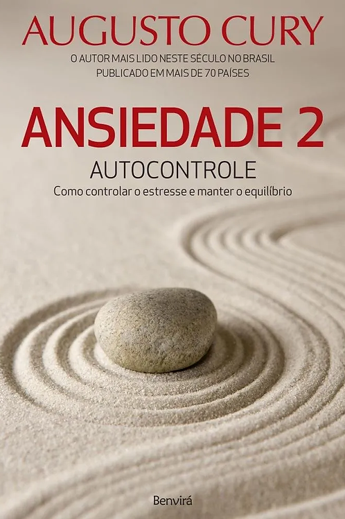 "Livro ""Ansiedade 2 - Autocontrole"" - Augusto Cury"