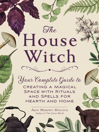 """Livro """"The House Witch"""" - Arin Murphy-Hiscock"""