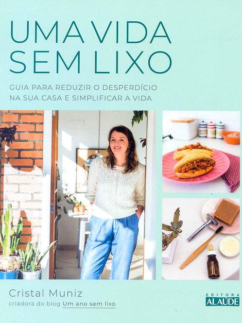 """Livro """"Uma vida sem Lixo"""" - Cristal Muniz"""