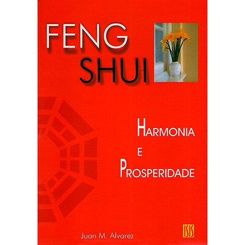 """Livro """"Feng Shui: Harmonia e Prosperidade"""" - Juan M. Alvarez"""