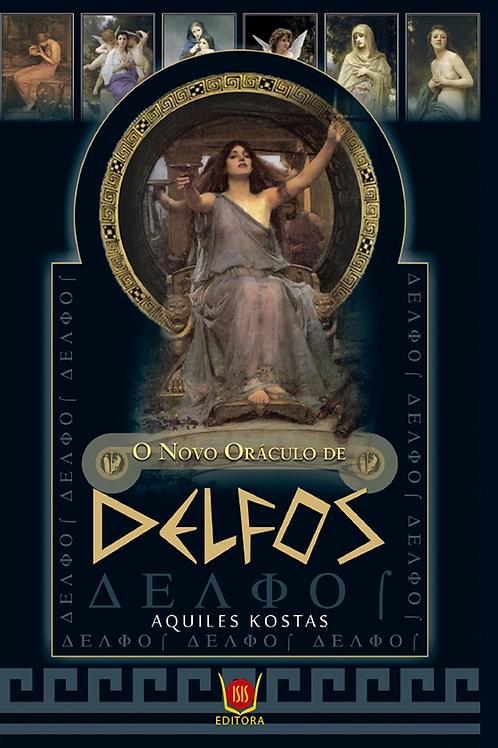 O Novo Oráculo de Delfos - Aquiles Kostas