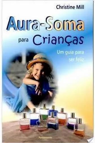 """Livro """"Aura-Soma para Crianças"""" - Christine Mill"""