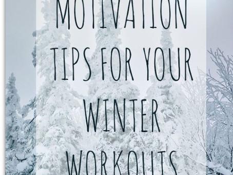 MOTIVATIONAL TIPS FOR WINTER TRAINING