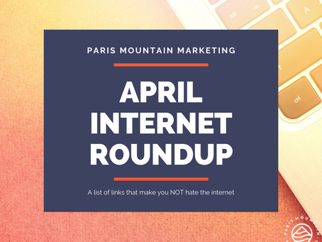 April Internet Roundup: The internet really works
