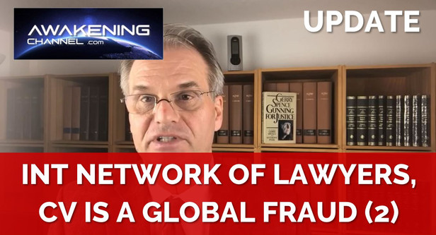 (2) International Network of Lawyers, the CV19 crisis is a Fraud and those Responsible will be sued