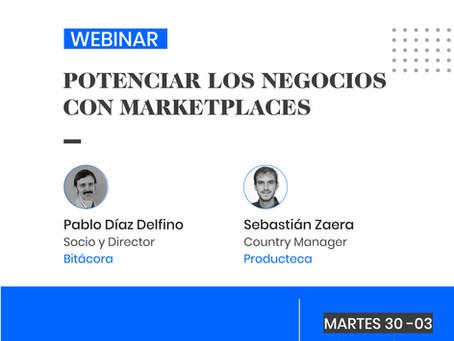 Como apalancar mi negocio con los Marketplaces - Ecommerce? Webinars junto al integrador Producteca