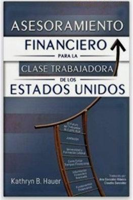Asesoramiento Financiero para la Clase Trabajadora de los Estados Unidos