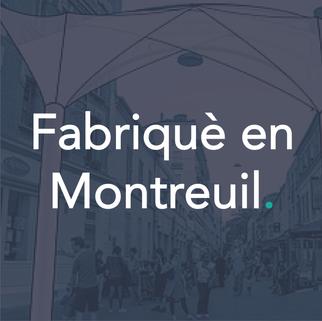 Fabrique en Montreuil