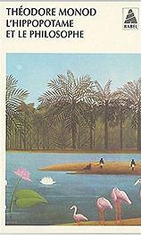 L'Hippopotame et le Philosophe, Théodore Monod