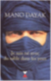 Mano Dayak, Biographie