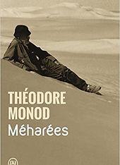 Théodre Monod, Méharées