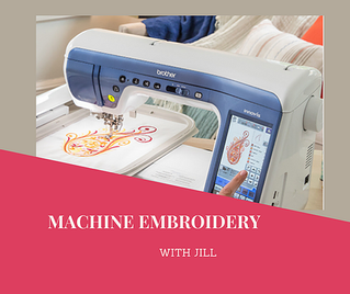 Machine Embroidery with Jill