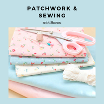 Patchwork & sewing with Sharon