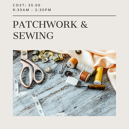 Patchwork and Sewing - Tuesday 02/FEB/2021