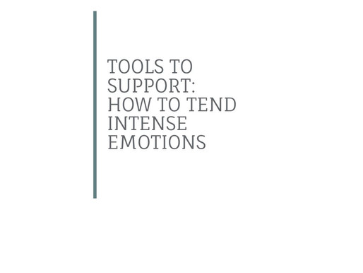 Tending Intense Emotions