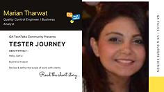 Tester Journey - Marian Tharwat | QA TechTalks Community