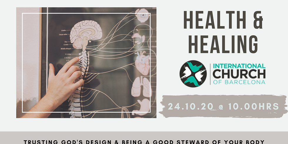 Health & Healing: Trusting God's Design & Being a Good Steward of your Body