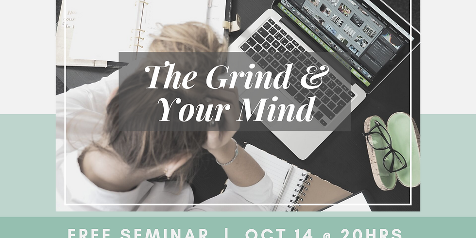 The Grind & Your Mind