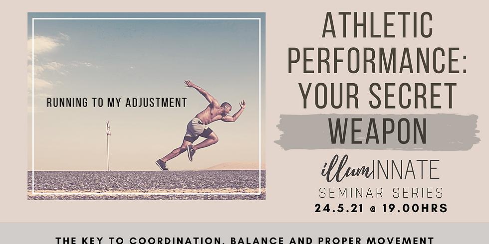 Athletic Performance: Your Secret Weapon