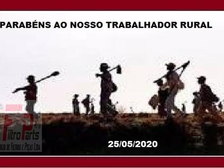 PARABÉNS AO NOSSO TRABALHADOR RURAL